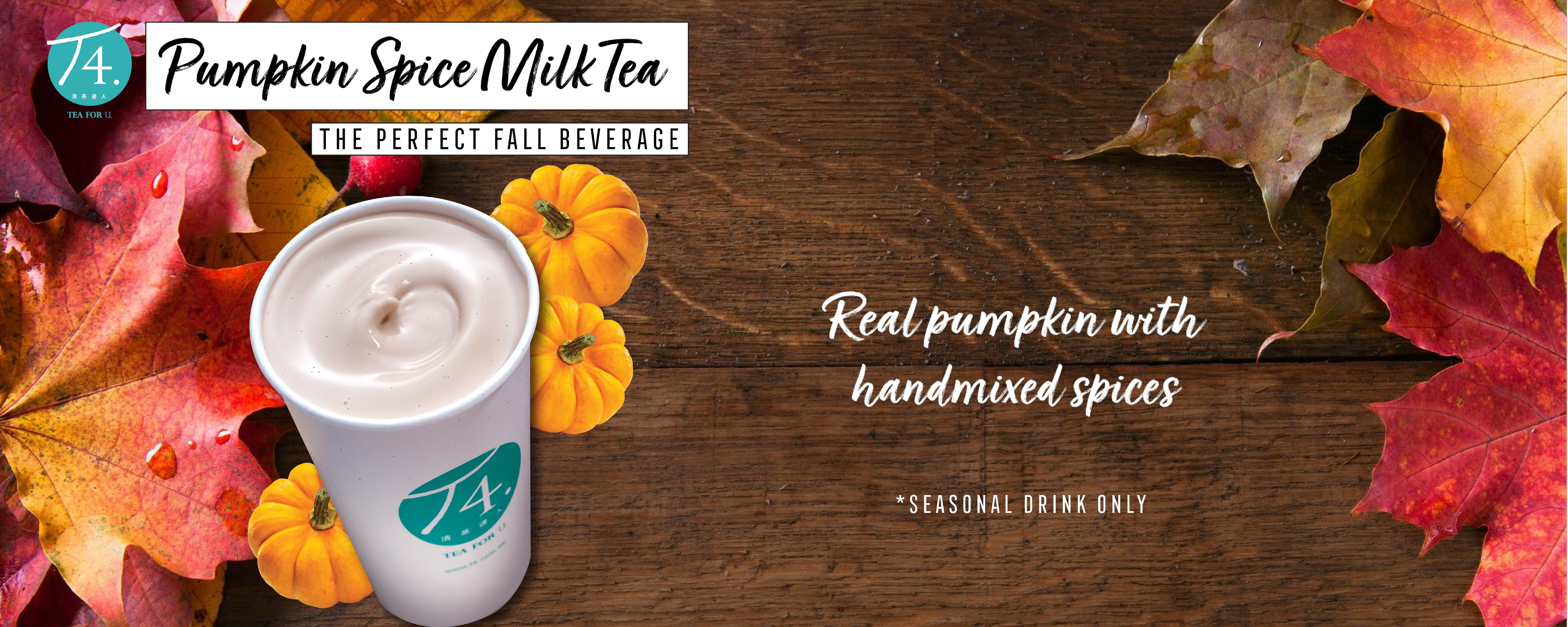 Seasonal Pumpkin Spice Milk Tea $4.25